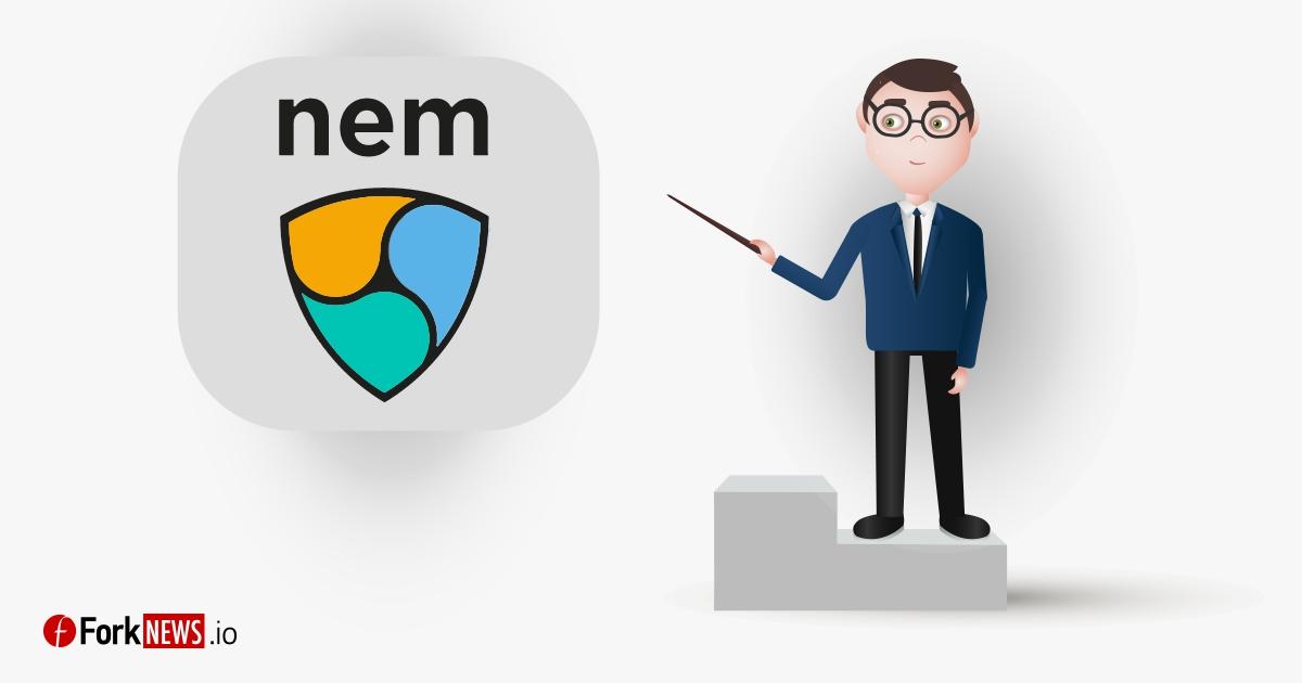 dd22adbf7ad8871 NEM: особенности, преимущества, уязвимости | ForkNews.io